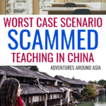 Worst Case Scenario: What if I Get Scammed Teaching in China?