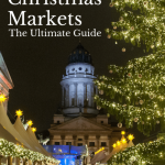 Best Berlin Christmas Markets: The Ultimate Guide [Updated 2019]
