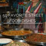 50 Favorite Street Food Meals From Around the World