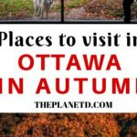 Places to Visit in Ottawa, Canada this Autumn