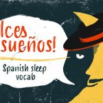 "How to Say ""Sleep"" in Spanish"